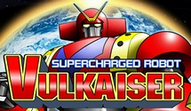 Supercharged Robot VULKAISER Review