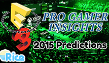 E3 2015 Predictions – Pro Gamer Insights