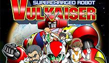Supercharged Robot VULKAISER Releases June 4th