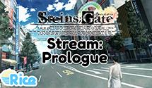 Steins;Gate Stream – Prologue