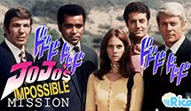 JoJo's Impossible Mission – JoJo's Bizarre Adventure x Mission Impossible (1988)