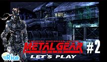 Let's Play Metal Gear Solid #2 (Retrospective) – Rookie Eyes