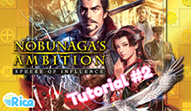 Let's Play Nobunaga's Ambition Sphere of Influence #2 – Tutorial How-To Guide: Part 2/3