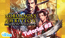 Let's Play Nobunaga's Ambition Sphere of Influence #3 – Tutorial How-To Guide: Part 3/3