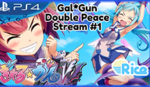 Let's Play Gal*Gun Double Peace Stream #1