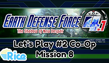 Let's Play Earth Defense Force 4.1 #3 (Co-Op) – Mission 8: Retaliation