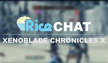 Rice Chat: Xenoblade Chronicles X (Oscar's Christmas)