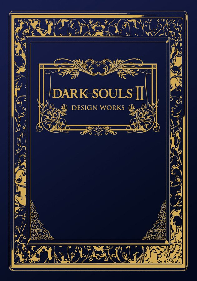 DarkSoulsII_OfficialDesignWorks_HC Dark Souls II Design Works Review