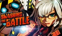 Smashing the Battle – Smashing Onto Steam
