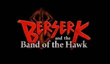 Berserk and the Band of the Hawk to head West next year