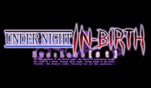 Under Night In-Birth Exe:Late[st] Headed West