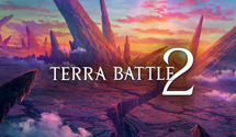 Hironobu Sakaguchi's Terra Battle 2 monetisation is weak – and it's all the better for it.