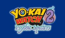 Yo-kai Watch 2: Psychic Specters is Heading to Europe