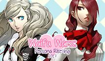 Persona Waifu Wars Round 3