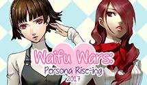 Persona Waifu Wars Final (Round 6) – Makoto v Mitsuru