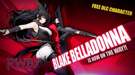 "BlazBlue Cross Tag Battle RWBY Characters Now All Free - ""You Can't Break Up the Dream Team"" 1"