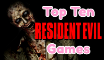 Top 10 Resident Evil Games