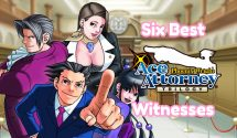 Six Best Ace Attorney Witnesses (From The Ace Attorney Trilogy)