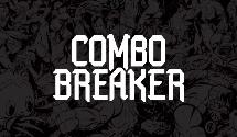 Combo Breaker 2020 Dates & Games Confirmed